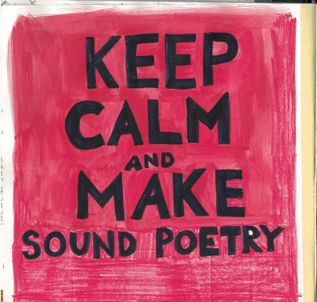 Keep_calm_and_make_sound_poetry